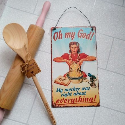 50% OFF Oh My God... Mother was right vintage sign